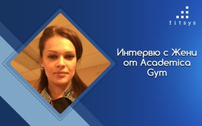 Interview with Jeni Nikolova – manager Academica Gym